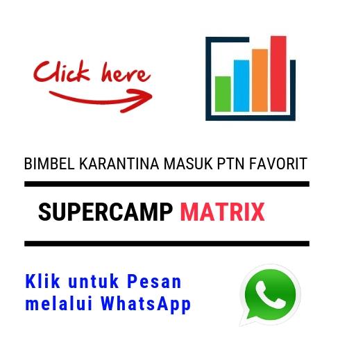 Supercamp MATRIX | Bimbel Karantina Super Camp SBMPTN dan Simak UI – Bimbel Masuk UI ITB ITS UGM IPB Unpad Unair Undip & Perguruan Tinggi Negeri Favorit